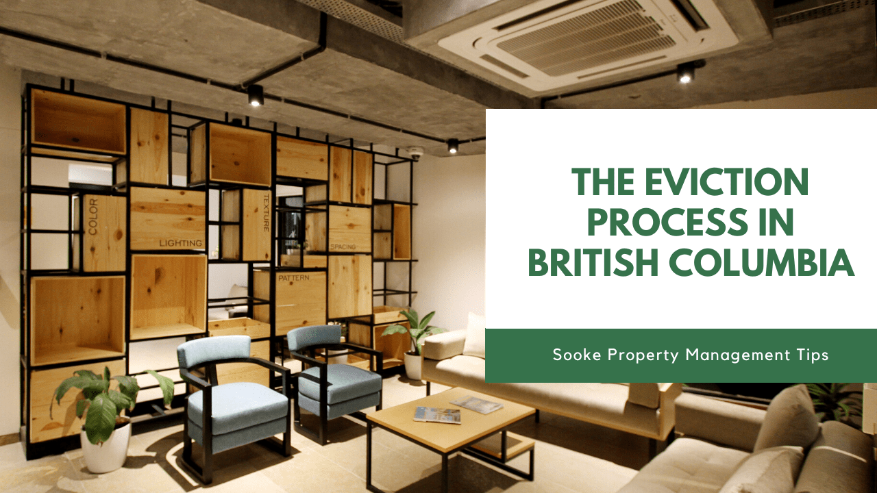 The Eviction Process in British Columbia | Sooke Property Management Tips